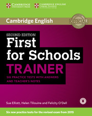 Cambridge First for Schools Trainer 2nd Edition Practice Tests + key + Teacher's Notes + Down. Audio