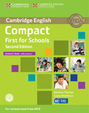 Compact First for Schools 2nd Edition Student's Book + key + CD-ROM