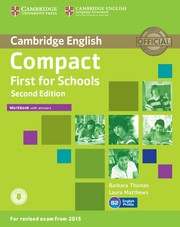 Compact First for Schools 2nd Edition Workbook + key + Downloadable Audio