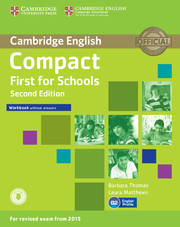 Compact First for Schools 2nd Edition Workbook without key + Downloadable Audio