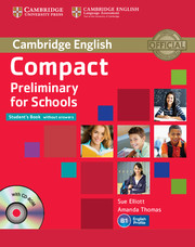 Compact Preliminary for Schools Student's Book without key + CD-ROM