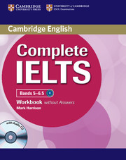 Complete IELTS Bands 5-6.5 Workbook without key + Audio CD
