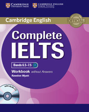 Complete IELTS Bands 6.5-7.5 Workbook without key + Audio CD