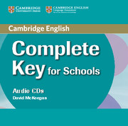 Complete Key for Schools Audio CDs
