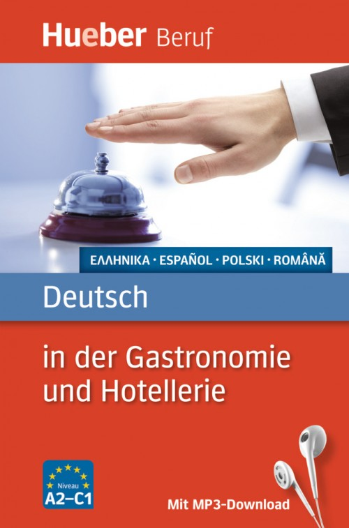 Deutsch in der Gastronomie und Hotellerie. Buch mit MP3-Download