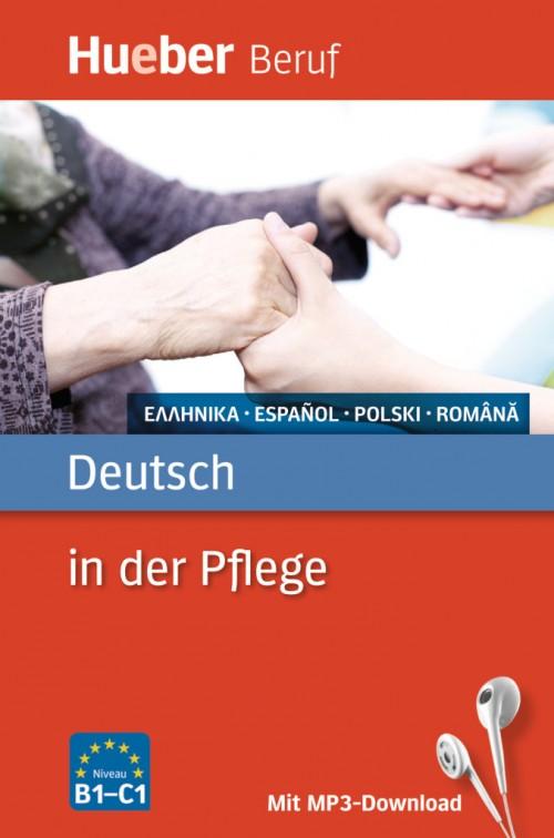 Deutsch in der Pflege. Buch mit MP3-Download