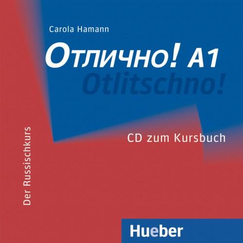 Otlitschno! A1. Audio-CD zum Kursbuch