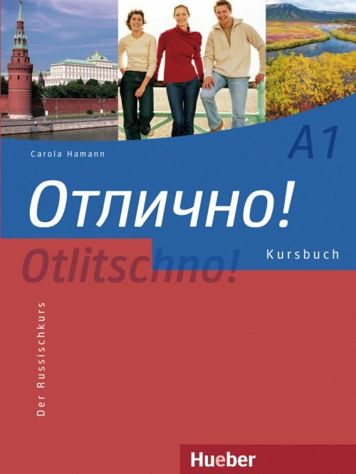 Otlitschno! A1. Kursbuch
