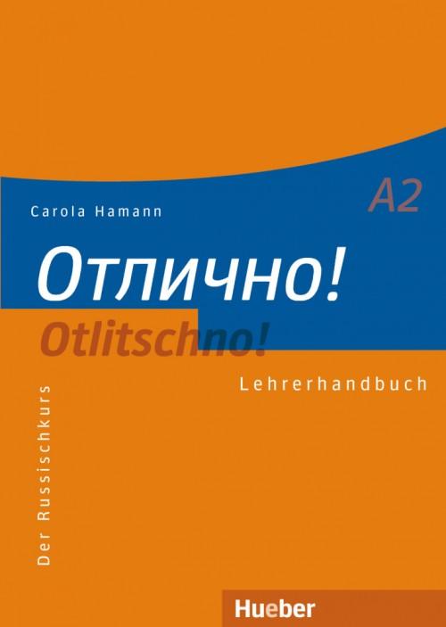 Otlitschno! A2. Lehrerhandbuch