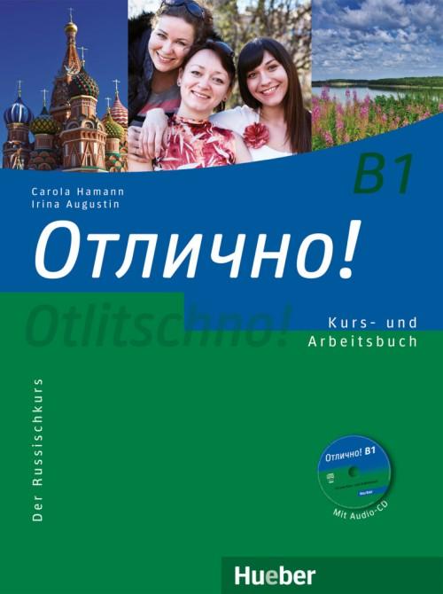 Otlitschno! B1. Kursbuch und Arbeitsbuch mit Audio-CD