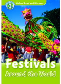 Oxford Read and Discover 3: Festivals Around the World