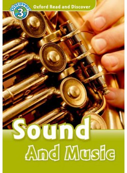 Oxford Read and Discover 3: Sounds and Music