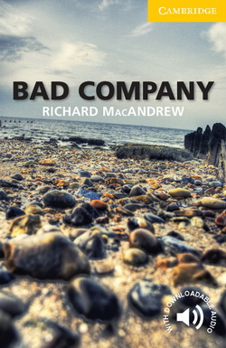 CER 2 Bad Company + Downloadable Audio