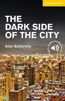 CER 2 The Dark Side of the City + Downloadable Audio (US)