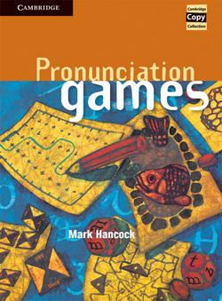 Cambridge Copy Collection: Pronunciation Games