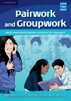 Cambridge Copy Collection: Teens Pairwork & Groupwork