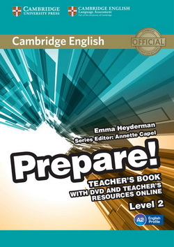 Cambridge English Prepare! 2 TB + DVD + Teacher's Resources Online