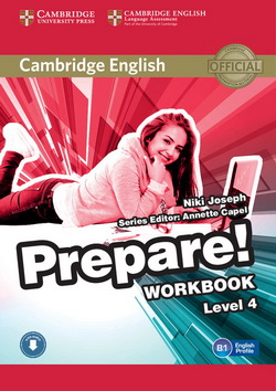 Cambridge English Prepare! 4 WB + Downloadable Audio