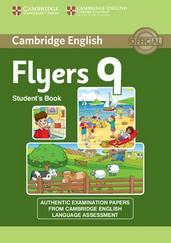 Cambridge English Young Learners 9 Flyers SB