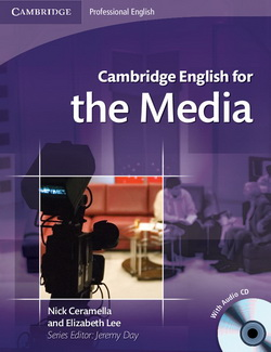 Cambridge English for the Media + Audio CD