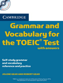 Cambridge Grammar and Vocabulary for the TOEIC Test + key + Audio СD