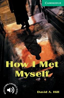 CER 3 How I Met Myself + Downloadable Audio