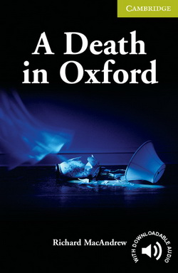 CER Starter A Death in Oxford + Downloadable Audio 4