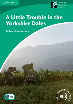 CEXR 3 A Little Trouble in the Yorkshire Dales + Downloadable Audio
