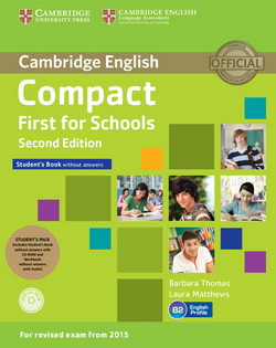 Compact First for Schools 2nd Edition Student's Pack (SB w/o key + CD-ROM