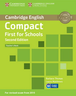 Compact First for Schools 2nd Edition TB