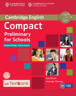 Compact Preliminary for Schools SB w/o key + CD-ROM + Testbank
