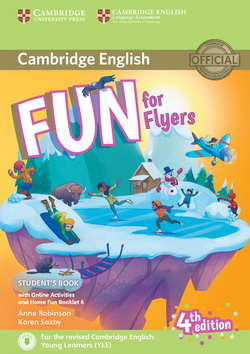 Fun for Flyers 4th Edition SB + Downloadable Audio + Online Activities + Home Fun Booklet