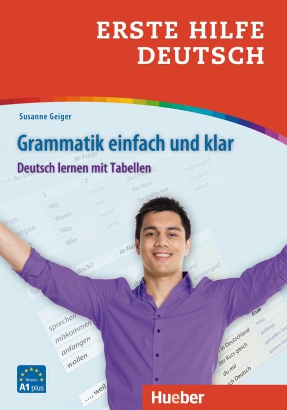 Erste Hilfe Deutsch. Grammatik einfach und klar