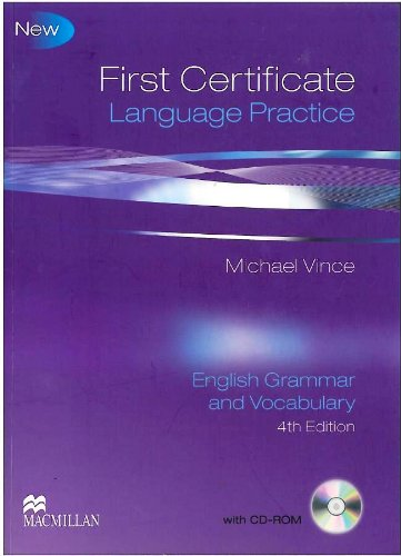 First Certificate Language Practice 4th Edition — English Grammar and Vocabulary without key with CD-ROM
