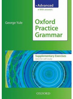 Oxford Practice Grammar Advanced Supplementary Exercises with answers