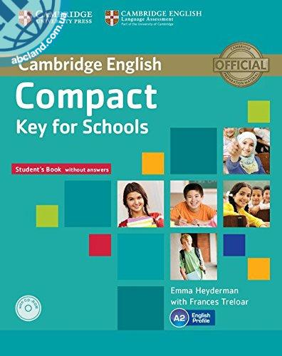 Compact Key for Schools Student's Pack (Student's Book without key + CD-ROM