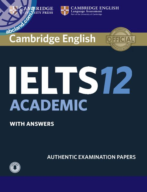 Cambridge IELTS 12 Academic Student's Book + key + Downloadable Audio