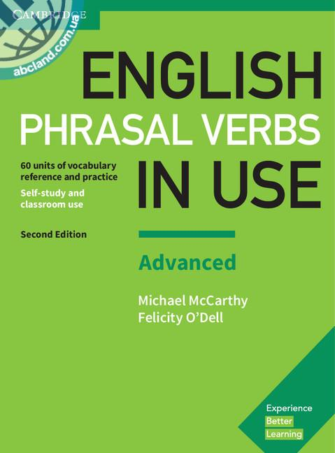 English Phrasal Verbs in Use 2nd Edition Advanced + key