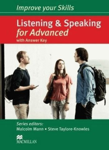 Improve your Skills: Listening and Speaking for Advanced with answer key and Audio CDs