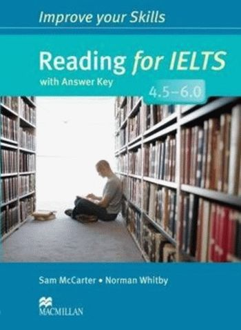 Improve your Skills: Reading for IELTS 4.5-6.0 with answer key