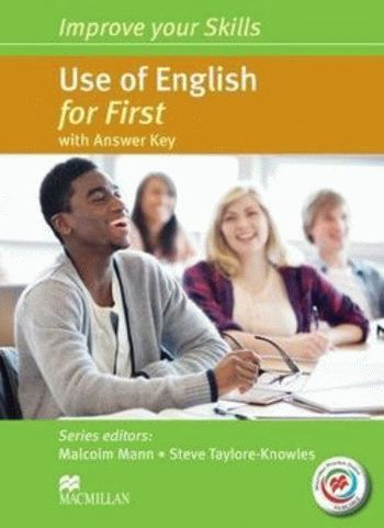 Improve your Skills: Use of English for First with answer key and Macmillan Practice Online