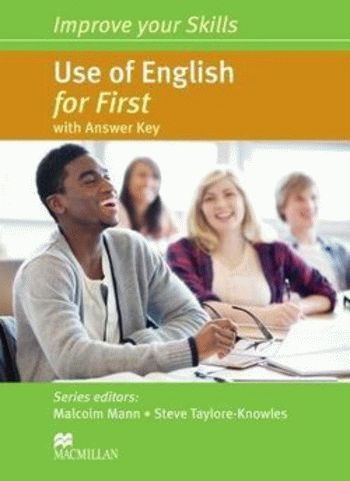 Improve your Skills: Use of English for First with answer key