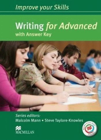 Improve your Skills: Writing for Advanced with answer key and Macmillan Practice Online