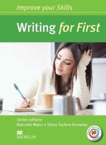 Improve your Skills: Writing for First without answer key with Macmillan Practice Online