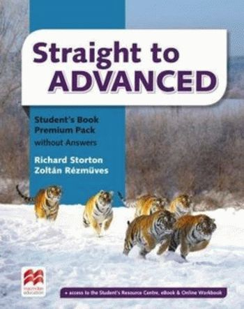 Straight to Advanced Student's Book without Answers Premium Pack
