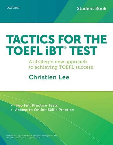 Tactics for TOEFL iBT Test Student Book with Access to Online Skills Practice
