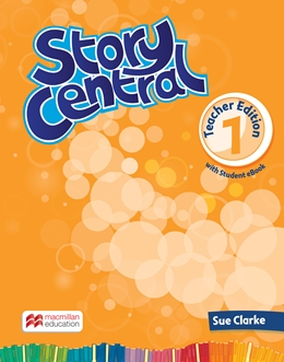 Story Central 1 Teacher Edition Pack with eBook