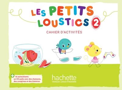 Les Petits Loustics 1 Cahier d'activites + CD audio
