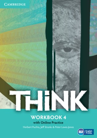 Think 4 Workbook with Online Practice