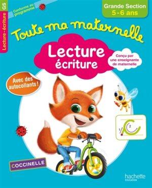 Toute Ma Maternelle - Lecture Écriture Grande Section (5 - 6 ans) 2ed